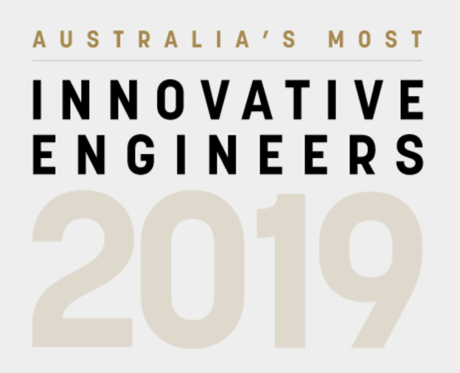Congratulations to Australia's Most Innovative Engineers for 2019!